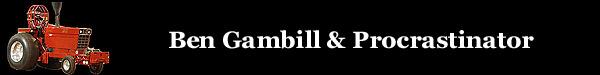 Ben Gambill - Procrastinator