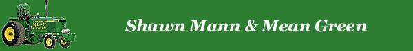 Shawn Mann - Mean Green